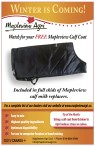 WINTER IS COMING! Watch for your FREE Mapleview Calf Coat.