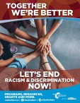 LET US END RACISM and DISCRIMINATION NOW!