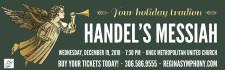 Regina Symphony Orchestras HANDELS MESSIAH